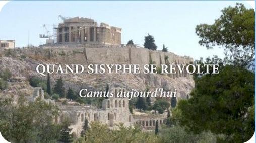 Affiche photographie du film Quand Sisyphe se révolte, Camus aujourd'hui sur fond de l'Acropole à Athène